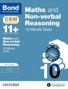 Cover image - Bond 11+: Maths & Non-verbal reasoning: CEM 10 Minute Tests :10-11 years