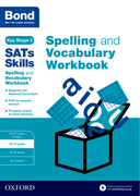 Cover image - Bond SATs Skills Spelling and Vocabulary Workbook: 10-11 years