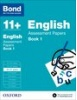 Cover image - Bond English Assessment Papers 10-11+ years Book 1