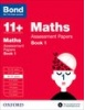 Cover image - Bond Maths Assessment Papers 10-11+ years Book 1