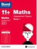Cover image - Bond Maths Assessment Papers 11+-12+ years Book 1