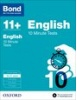 Cover image - Bond English 10 Minute Tests 10-11+ years