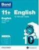 Cover image - Bond English 10 Minute Tests 11+-12+ years