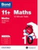 Cover image - Bond Maths 10 Minute Tests 11+-12+ years