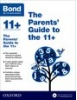 Cover image - The Parents' Guide to the 11+